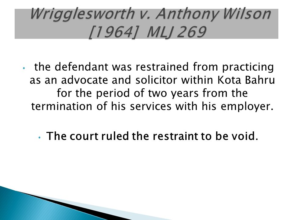 Wrigglesworth v. Anthony Wilson [1964] MLJ 269